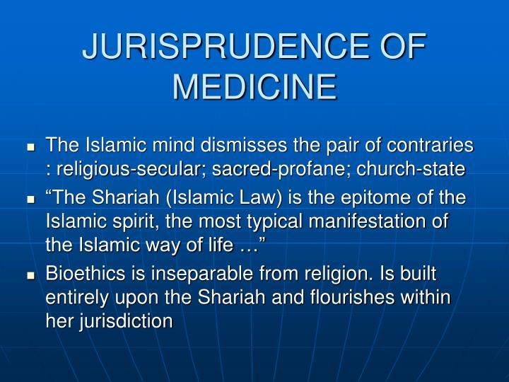 JURISPRUDENCE OF MEDICINE