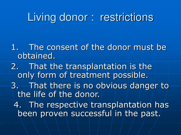 Living donor :  restrictions