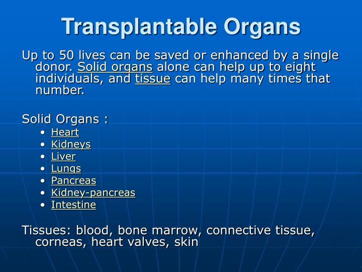 Transplantable Organs