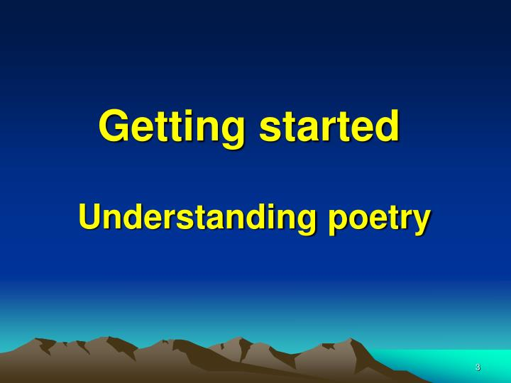 Getting started understanding poetry