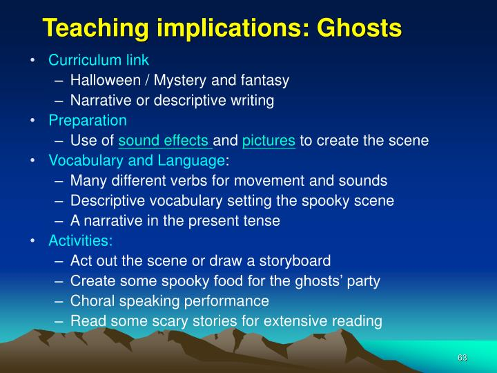 Teaching implications: Ghosts