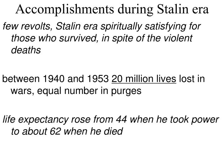 Accomplishments during Stalin era