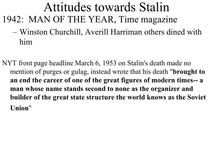 Attitudes towards Stalin