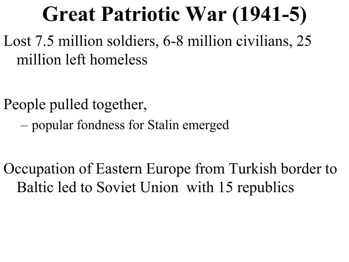 Great Patriotic War (1941-5)