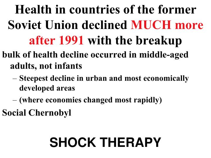 Health in countries of the former Soviet Union declined