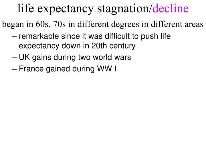 life expectancy stagnation/