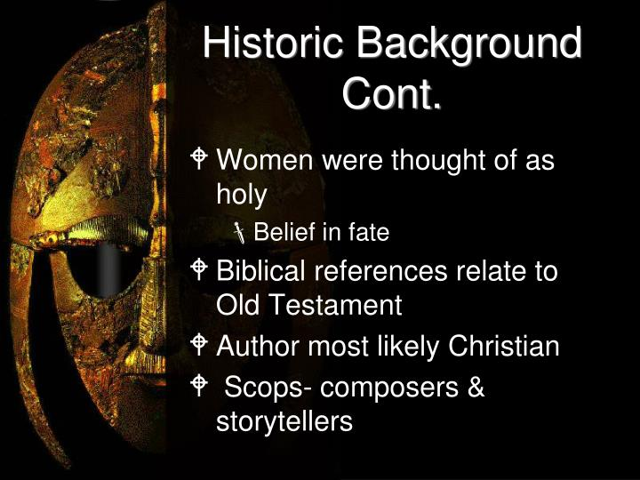 Historic Background Cont.