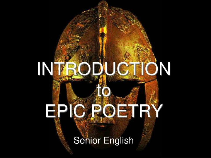 Introduction to epic poetry