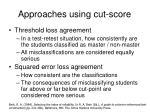 approaches using cut score
