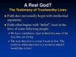 a real god the testimony of trustworthy lives1