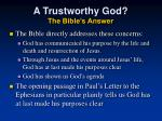 a trustworthy god the bible s answer