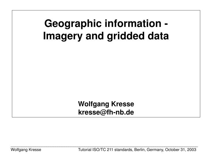 Geographic information -