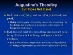 augustine s theodicy evil does not exist