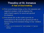 theodicy of st irenaeus a vale of soul making