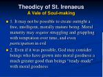 theodicy of st irenaeus a vale of soul making1