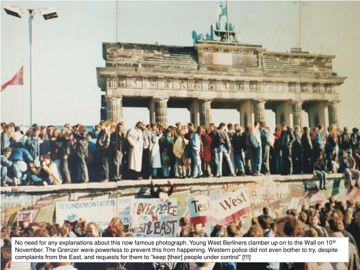 No need for any explanations about this now famous photograph. Young West Berliners clamber up on to the Wall on 10