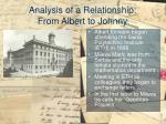 analysis of a relationship from albert to johnny
