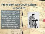 from bern with love letters to and fro