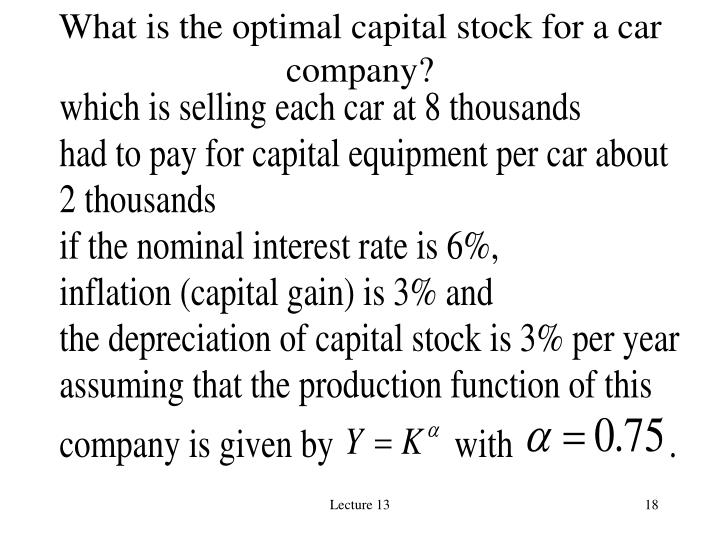 What is the optimal capital stock for a car company?