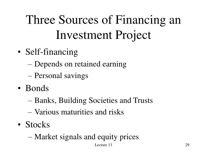 Three Sources of Financing an Investment Project