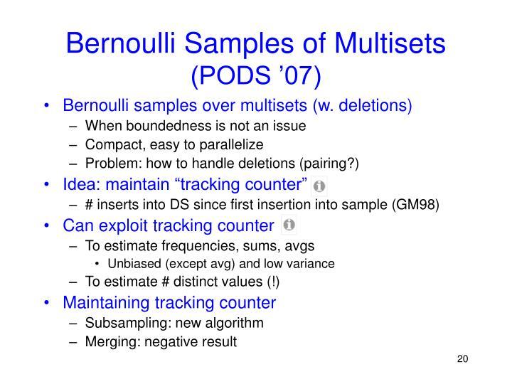 Bernoulli Samples of Multisets