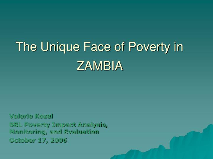 the unique face of poverty in zambia n.