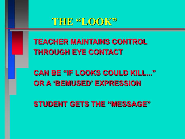 "THE ""LOOK"""