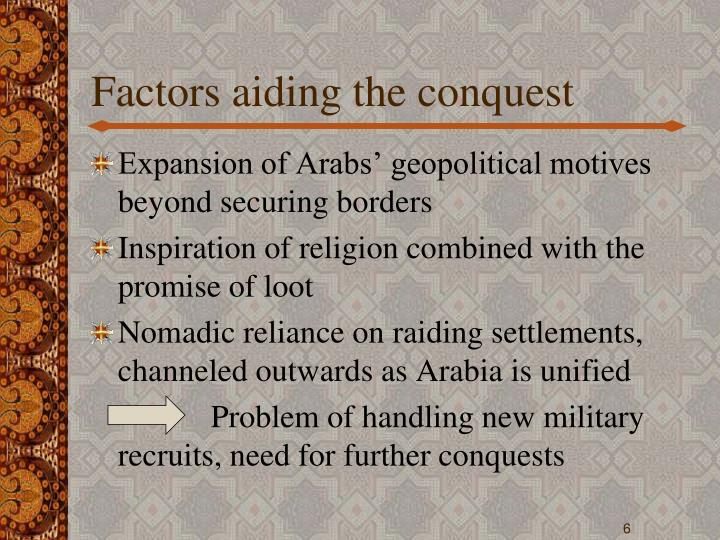 Factors aiding the conquest