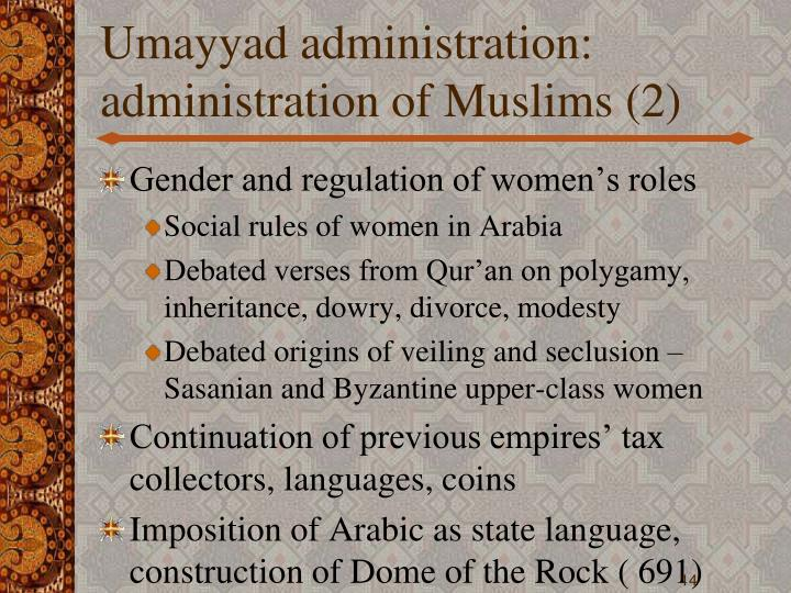 Umayyad administration: administration of Muslims (2)