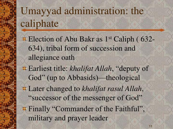 Umayyad administration: the caliphate