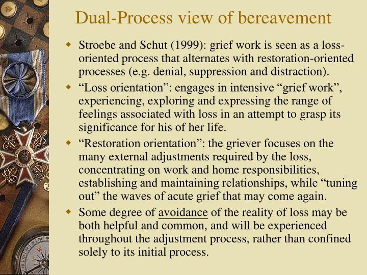 Dual-Process view of bereavement