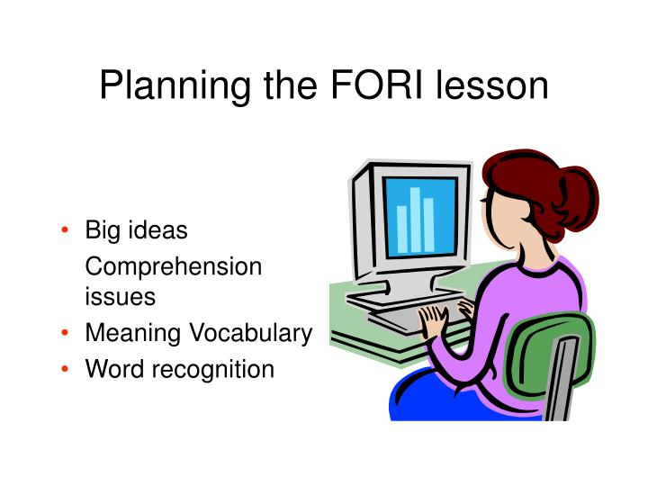 Planning the FORI lesson