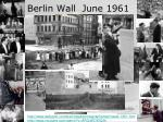 berlin wall june 1961