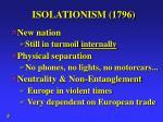 isolationism 1796