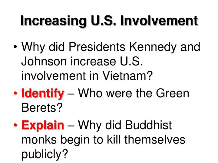Increasing U.S. Involvement
