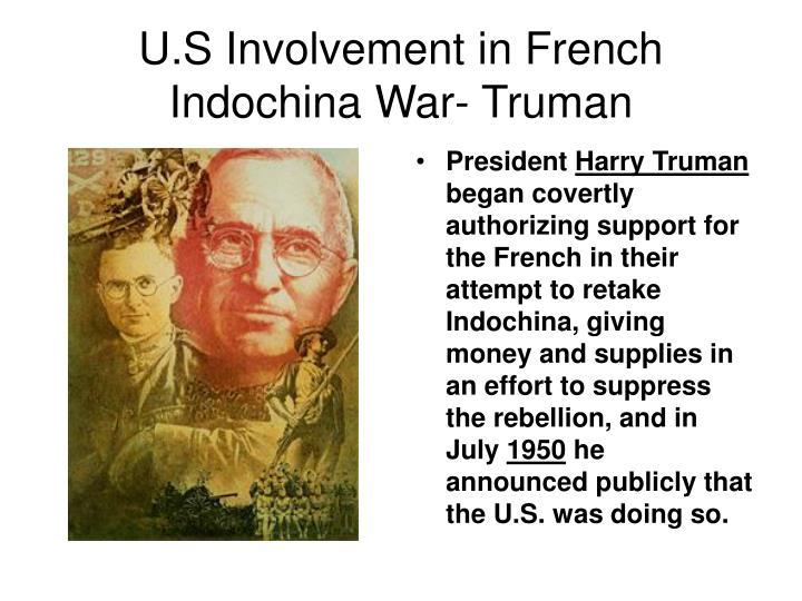 U.S Involvement in French Indochina War- Truman