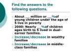 find the answers to the following questions