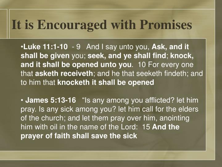 It is Encouraged with Promises