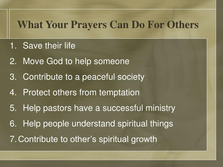 What Your Prayers Can Do For Others