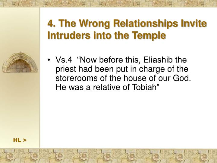 4. The Wrong Relationships Invite Intruders into the Temple