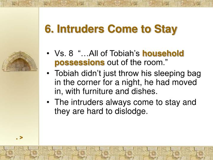 6. Intruders Come to Stay