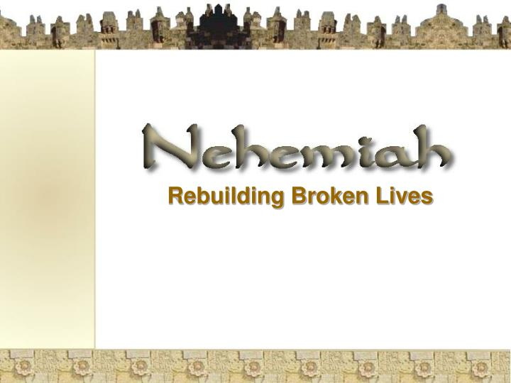Rebuilding Broken Lives