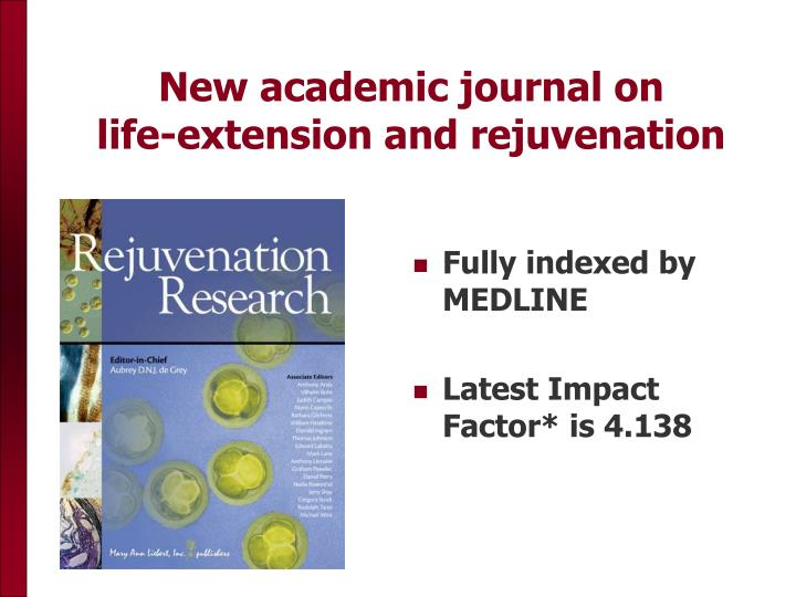 New academic journal on             life-extension and rejuvenation
