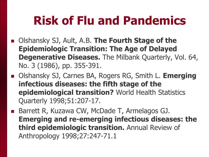 Risk of Flu and Pandemics