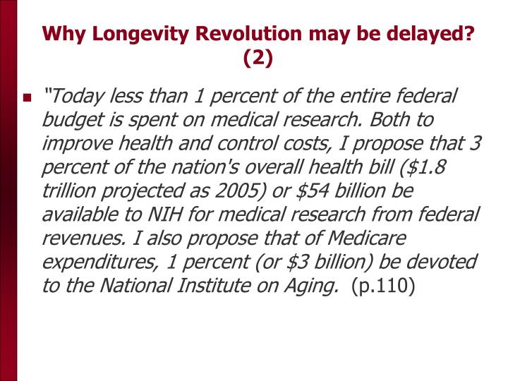 Why Longevity Revolution may be delayed? (2)