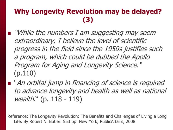 Why Longevity Revolution may be delayed? (3)