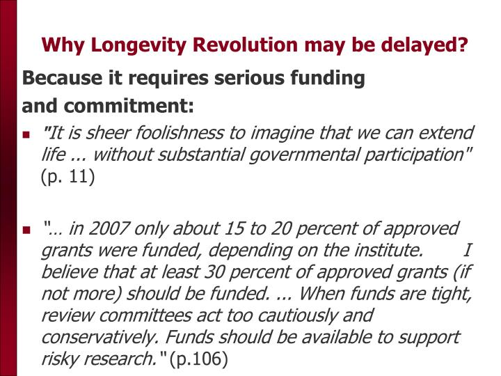 Why Longevity Revolution may be delayed?