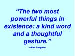 the two most powerful things in existence a kind word and a thoughtful gesture ken langone