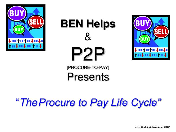 ben helps p2p procure to pay presents the procure to pay life cycle n.