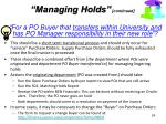 for a po buyer that transfers within university and has po manager responsibility in their new role
